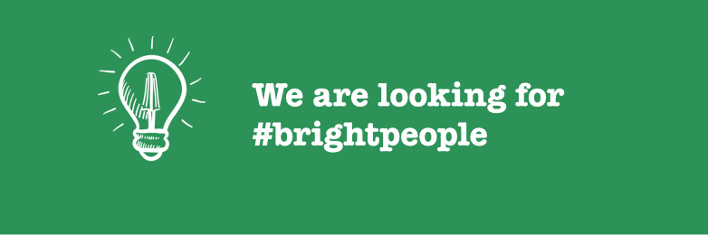 We are looking for #brightpeople